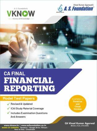 CA Final Financial Reporting Model Test Papers CA Vinod Kumar Agarwal
