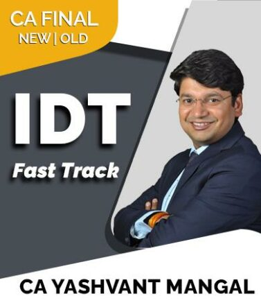 Video Lecture CA Final IDT Formula 50 Fast track CA Yashvant Mangal