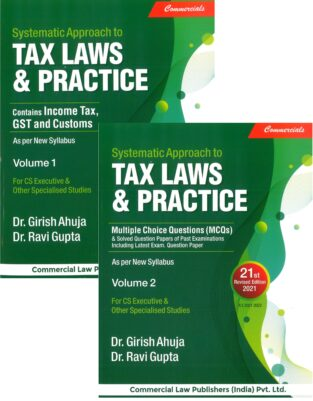 Commercial Systematic Approach to Tax Laws Practice Girish Ahuja