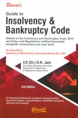 Bharat Guide to Insolvency and Bankruptcy Code By D K Jain