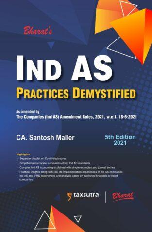 Bharat Ind AS Practices Demystified By CA Santosh Maller