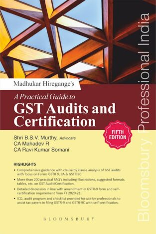 Bloomsbury A Practical Guide to GST Audits Madhukar Hiregange
