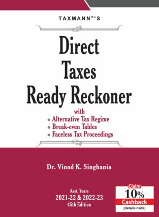 Direct Taxes Ready Reckoner Vinod K Singhania Edition 2021 Taxmann