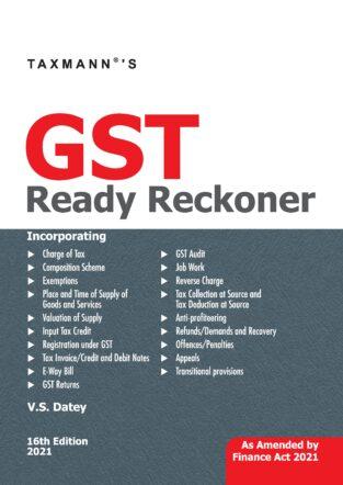 Taxmann Goods and Service Tax Ready Reckoner V S Datey