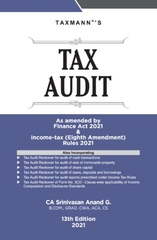 Taxmann Guide to Tax Audit Srinivasan Anand G Edition April 2021
