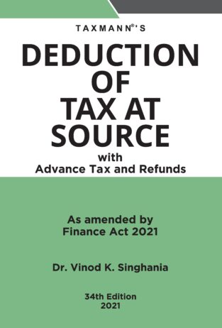 Taxmann Deduction of Tax at Source Vinod K Singhania