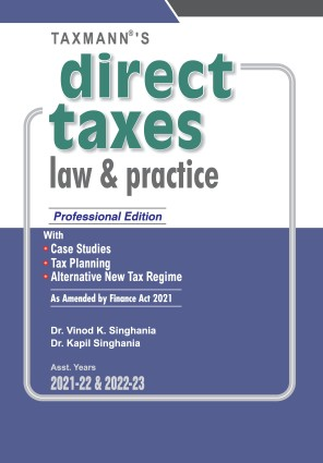 Taxmann Direct Taxes Law & Practice Professional Dr Vinod K Singhania