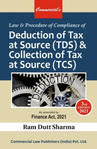 Law Procedure Compliance Deduction Tax At Sources Ram Dutt Sharma
