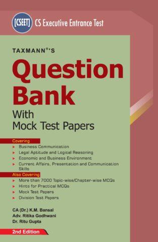 Taxmann CS Executive Entrance Test Question Bank By K M Bansal