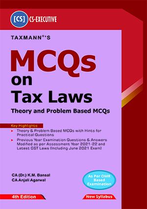 Taxmann CS Executive MCQs on Tax Laws Theory Kamal Bansal