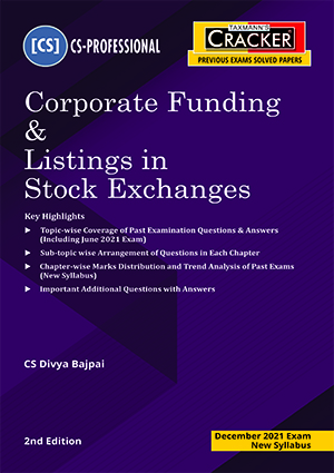 Taxmann CS Final Cracker Corporate Funding & Listings By Divya Bajpai