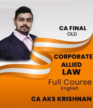 Video Lecture CA Final Corporate Allied Laws By CA AKS Krishnan