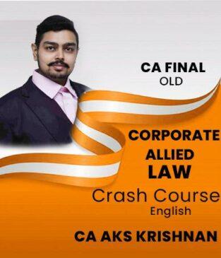 Video Lecture CA Final Corporate Allied Laws Crash CA AKS Krishnan