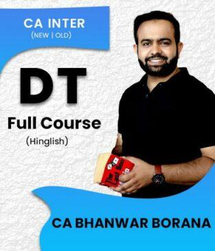 CA Inter Direct Taxation (Regular Batch) Syllabus Bhanwar Borana