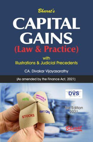 Bharat Capital Gains (Law & Practice) By Divakar Vijayasarathy