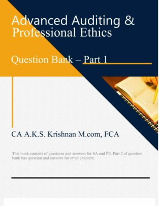 Advanced Auditing And Professional Question Bank Part CA AKS Krishnan