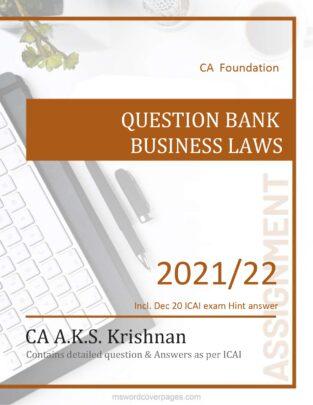 CA Foundation Business Law Question Bank By CA AKS Krishnan