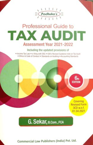 Commercial Padhuka Professional Guide to Tax Audit By G Sekar