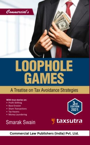 Commercial Loophole Games A Treatise Tax Smarak Swain