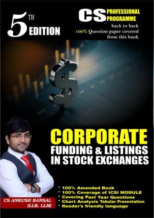 CS Final Corporate Funding & Listings in Stock Exchanges Ankush Bansal