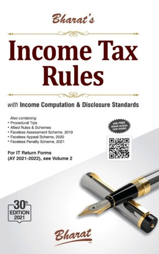 Bharat Income Tax Rules with Return Forms for A Y 2021-22