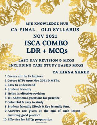 CA Final ISCA Combo (LDR MCQs) (PDF) By CA Jhana Shree Case Studies