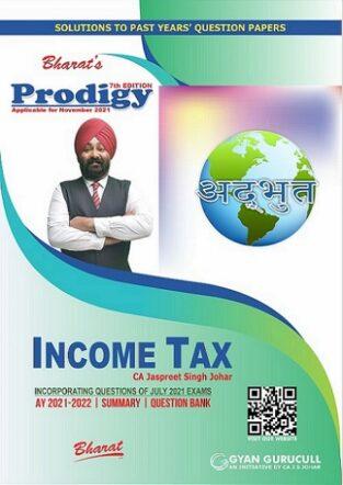 Bharat CA Inter Prodigy of Income Tax By Jaspreet Singh Johar