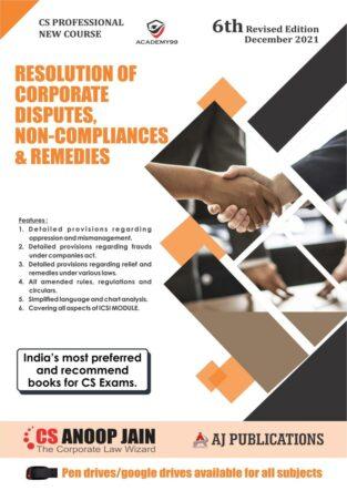 CS Professional Programme Resolution of Corporate Disputes Anoop Jain