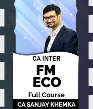 Video Lecture CA Inter FM Eco Full Course New Syllabus Sanjay Khemka