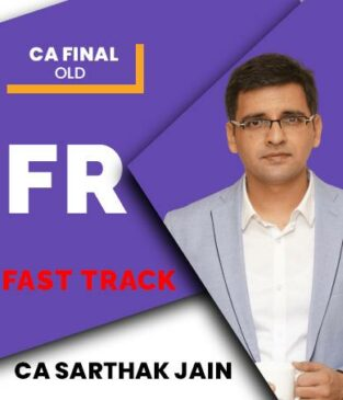 Video Lecture CA Final FR Faster Old Syllabus CA Sarthak Jain