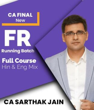 Video Lecture CA Final Financial Reporting Live Batch By CA Sarthak Jain
