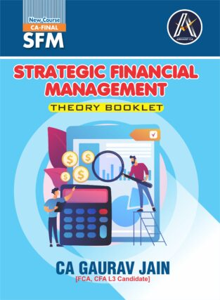 CA Final (SFM) Theory Booklet New Syllabus By Gaurav Jain