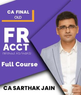 Video Lecture CA Final FR (WITHOUT AS INDAS) By CA Sarthak Jain