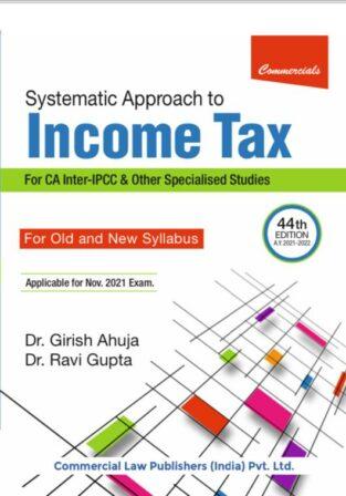 Systematic Approach Income Tax Girish Ahuja Ravi Gupta