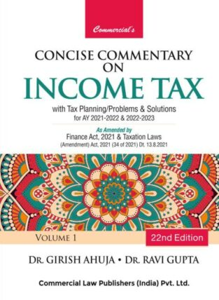 Concise Commentary on Income Tax with Tax Planning Problems Solutions