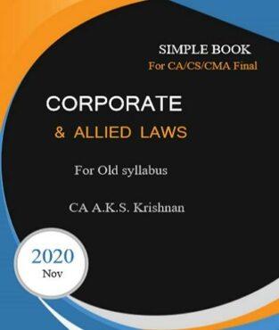 Simple Book Corporate & Allied Laws CA Final CA AKS Krishnan