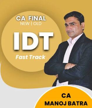 Video Lecture CA Final IDT GST Custom Old? New CA Manoj Batra