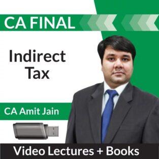 Video Lecture CA Final Indirect Tax Laws Regular CA Amit Jain