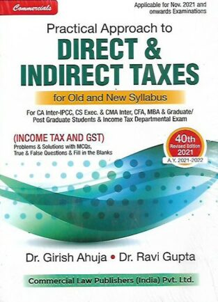 Commercial Practical Approach to Direct & Indirect Taxes CA Inter Girish Ahuja