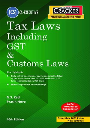 Taxmann CS-Executive Cracker Tax Laws Gst Customs Laws By N S Zad
