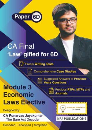 CA Final Paper 6D Economic Laws Book Set By CA Punarvas Jayakumar