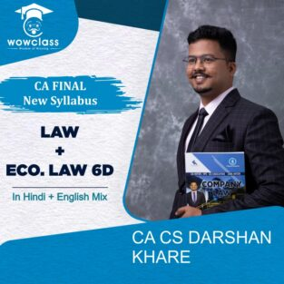 Video Lecture CA Final Law and +6D Economic Law By Darshan Khare