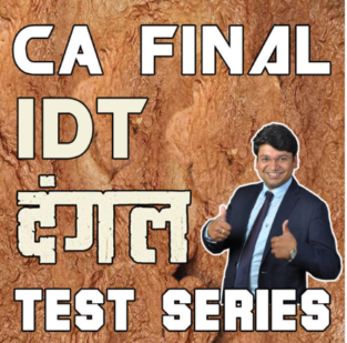 CA Final IDT DANGAL Test Series By Yashvant Mangal
