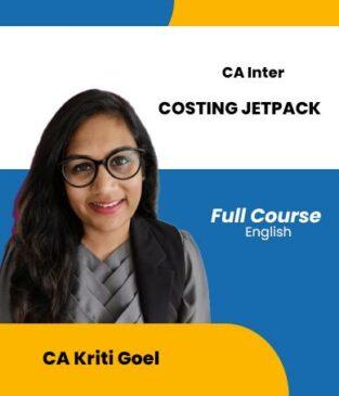 Video Lecture CA Inter Costing Jetpack New Syllabus By CA Kriti Goel