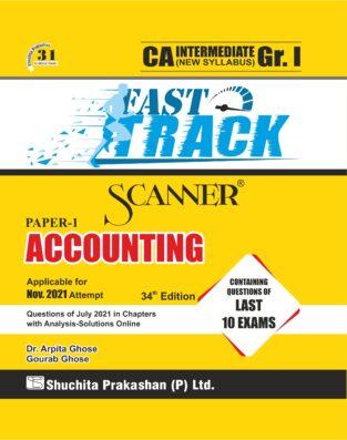 Shuchita Scanner CA Inter Gr. I Paper - 1 Accounting (Fast Track Edition)