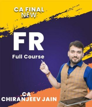 Video Lecture CA Final Financial Reporting New By CA Chiranjeev Jain