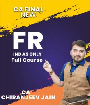 Video Lecture CA Final FR IND AS Only English New By CA Chiranjeev Jain