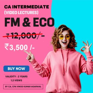 Video Lecture CA Inter FM & Eco New Syllabus By Vinod Kumar Agarwal