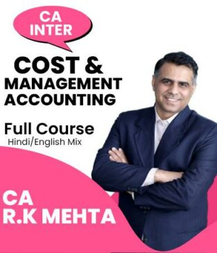 Video Lecture CA Inter Cost And Mgmt Accounting By CA R K Mehta