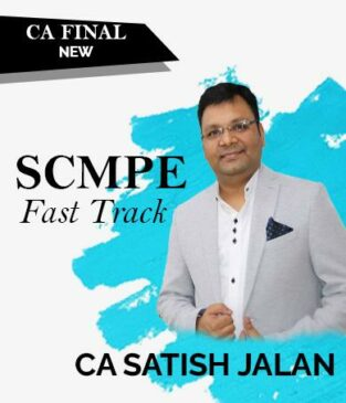 Video Lecture CA Final SCMPE Fast Track New By CA Satish Jalan